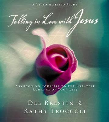Falling in Love with Jesus Workbook: Abandoning Yourself to the Greatest Romance of Your Life [With Student's and Facilitator's Guide and By Kathy Tro 9780849988202