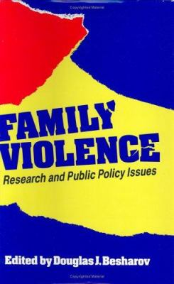 Family Violence: Research and Public Policy Issues 9780844737072