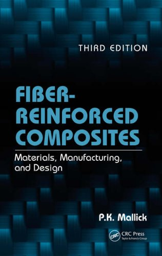 Fiber-Reinforced Composites: Materials, Manufacturing, and Design 9780849342059
