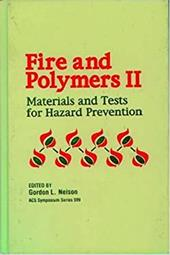 Fire and Polymers II: Materials and Tests for Hazard Prevention