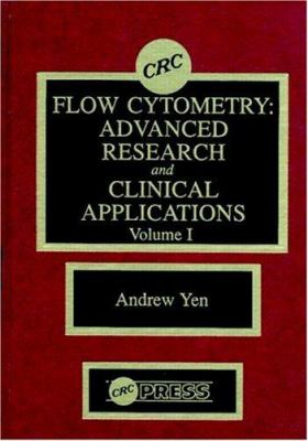 Flow Cytometry: Advanced Research and Clinical Applications, Volume I 9780849348341