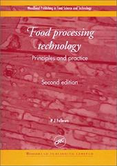 Food Processing Technology: Principles and Practice, Second Edition 3725530