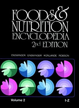 Foods & Nutrition Encyclopedia I to Z, 2nd Edition, Volume 2 9780849389825