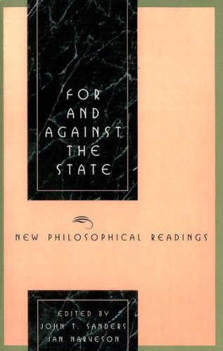 For and Against the State: New Philosophical Readings 9780847681655
