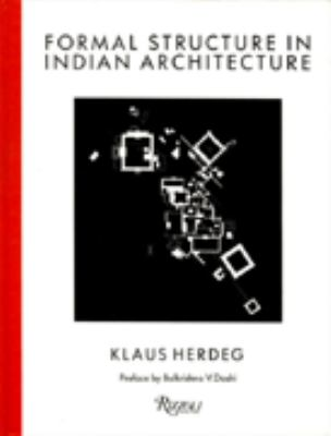 Formal Structure in Indian Architecture 9780847810482