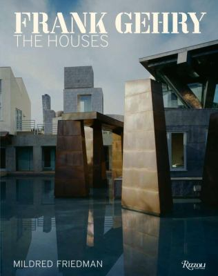 Frank Gehry: The Houses 9780847830602