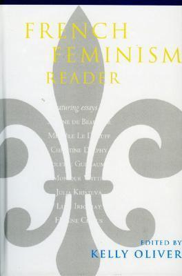 French Feminism Reader 9780847697663