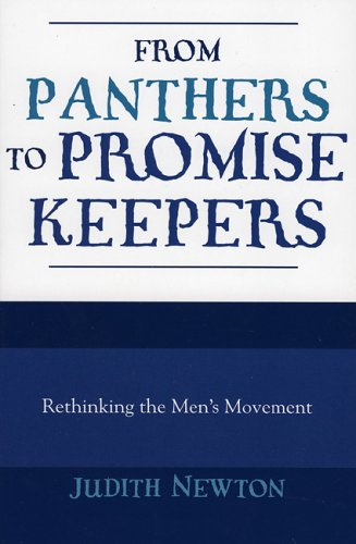 From Panthers to Promise Keepers: Rethinking the Men's Movement 9780847691302