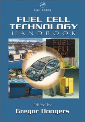 Fuel Cell Technology Handbook 9780849308772