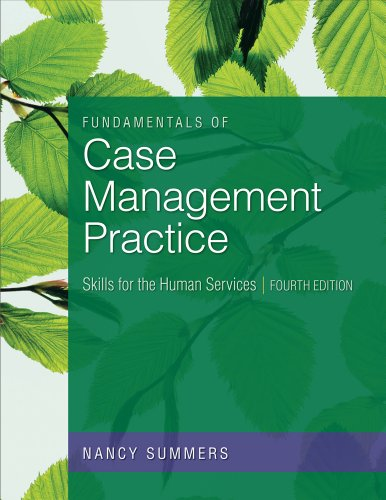 Fundamentals of Case Management Practice: Skills for the Human Services 9780840033697