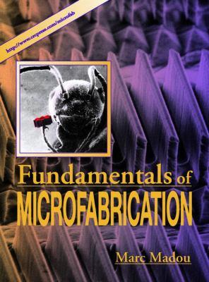 Fundamentals of Microfabrication 9780849394515
