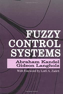 Fuzzy Control Systems 9780849344961