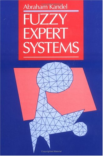 Fuzzy Expert Systems 9780849342974