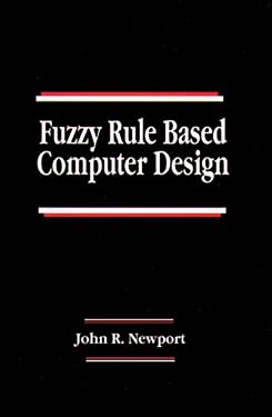 Fuzzy Rule Based Computer Design Neering Systems 9780849378348