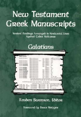 Galatians: Variant Readings Arranged in Horizontal Lines Againes Codex Vaticanus 9780842339742