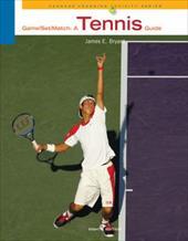 Game-Set-Match: A Tennis Guide