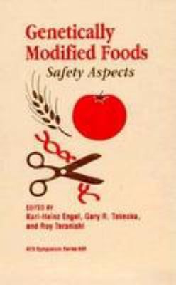 Genetically Modified Foods: Safety Aspects 9780841233201