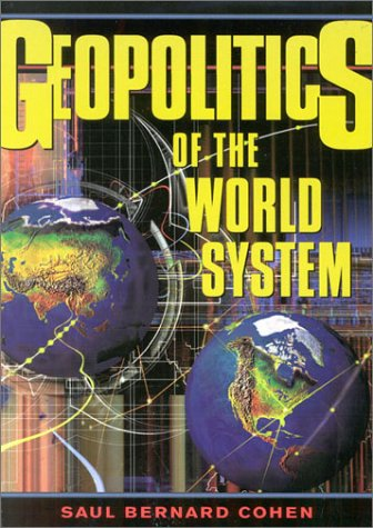 Geopolitics of the World System 9780847699070
