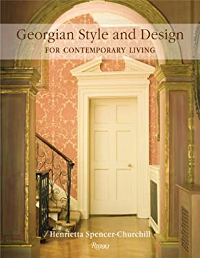 Georgian Style and Design for Contemporary Living 9780847831630