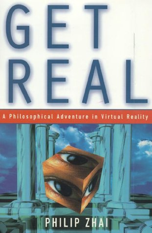 Get Real: A Philosophical Adventure in Virtual Reality 9780847689835