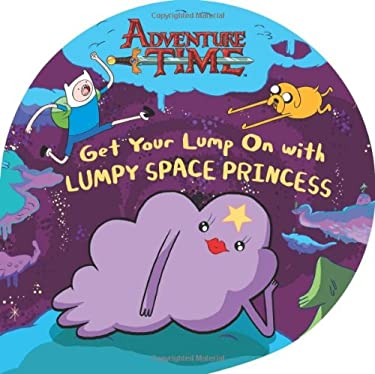 Get Your Lump on with Lumpy Space Princess 9780843172683