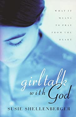 Girl Talk with God 9780849942907