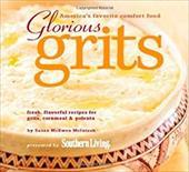 Glorious Grits: America's Favorite Comfort Food 3723212