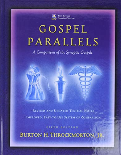 Gospel Parallels, NRSV Edition: A Comparison of the Synoptic Gospels