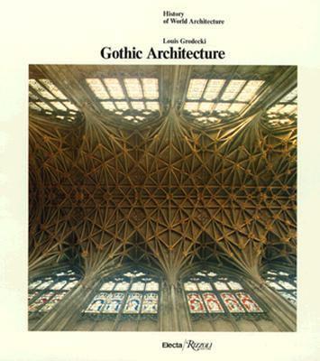 Gothic Architecture 9780847804733