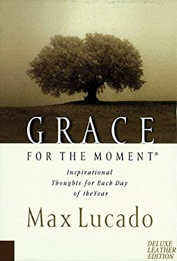 Grace for the Moment: Inspirational Thoughts for Each Day of the Year 9780849990052