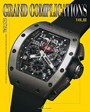 Grand Complications: Volume III 9780847829408