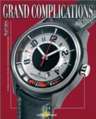 Grand Complications, Volume II 9780847828944