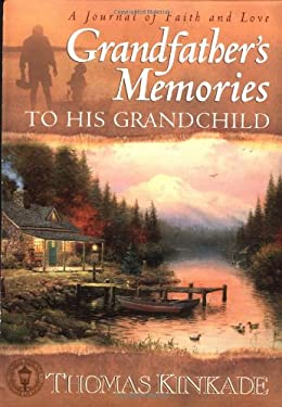 Grandfather's Memories to His Grandchild 9780849959127