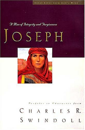 Great Lives Series: Joseph: A Man of Integrity and Forgiveness 9780849913426