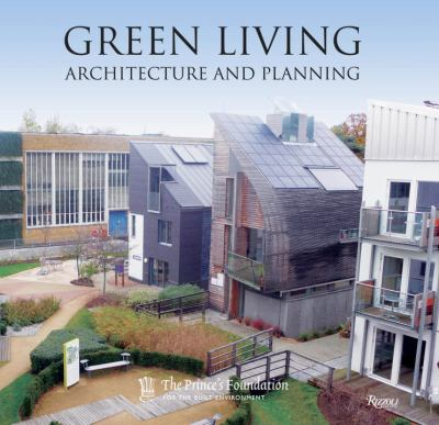 Green Living: Architecture and Planning 9780847833108