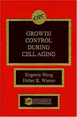 Growth Control During Cell Aging 9780849345807