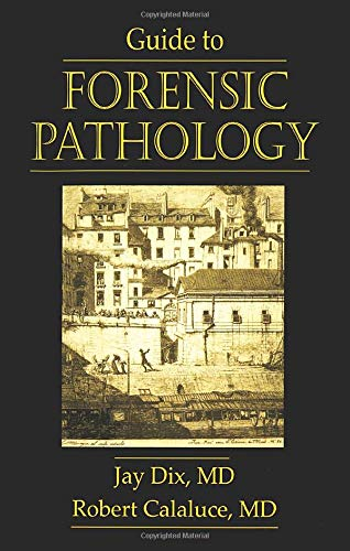 Guide to Forensic Pathology 9780849302671