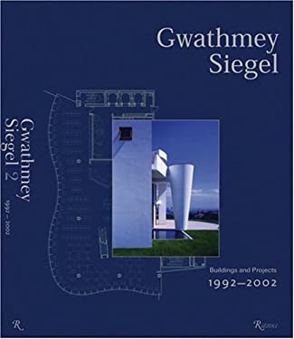 Gwathmey Siegel: Buildings and Projects 1992-2002 9780847825295