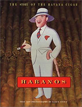 Habanos: The Story of the Havana Cigar 9780847820061