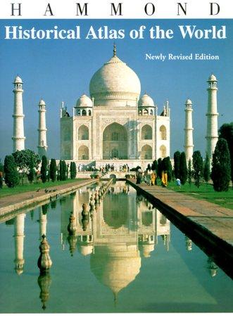 Hammond Historical Atlas of the World 9780843774610