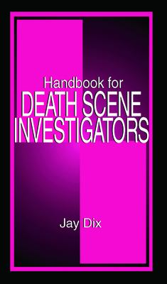 Handbook for Death Scene Investigators 9780849302985