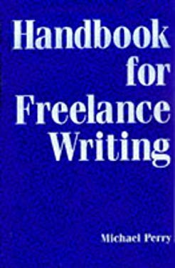 Handbook for Freelance Writing 9780844232553