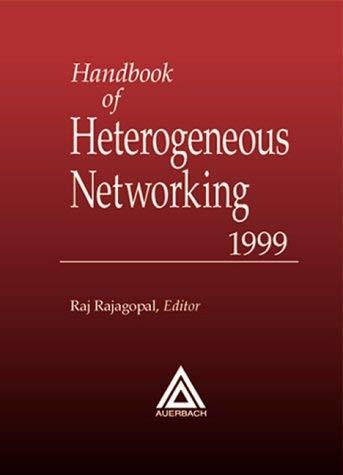 Handbook of Heterogeneous Networking 9780849399893