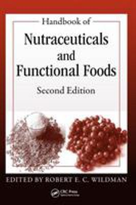 Handbook of Nutraceuticals and Functional Foods 9780849364099