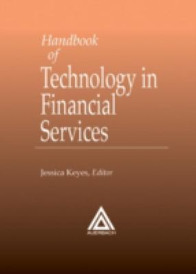 Handbook of Technology in Financial Services 9780849399817