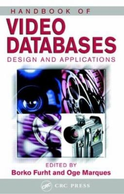 Handbook of Video Databases: Design and Applications 9780849370069