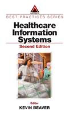 Healthcare Information Systems, Second Edition 9780849314988