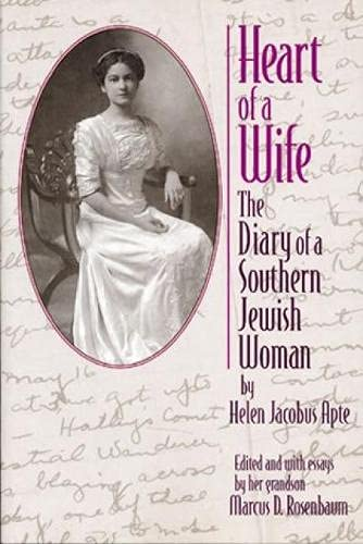 Heart of a Wife: The Diary of a Southern Jewish Woman 9780842027465