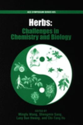 Herbs: Challenges in Chemistry and Biology 9780841239302