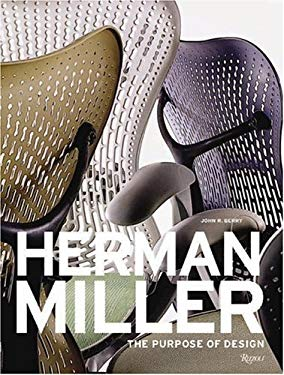 Herman Miller: The Purpose of Design 9780847826544